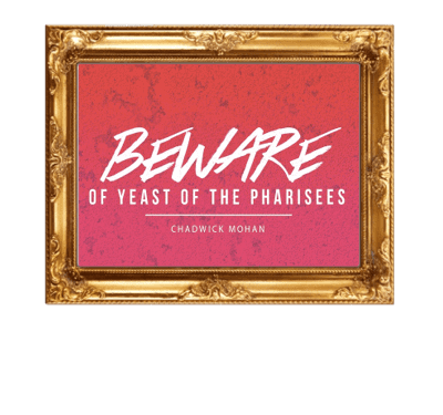 Yeast of the Pharisees