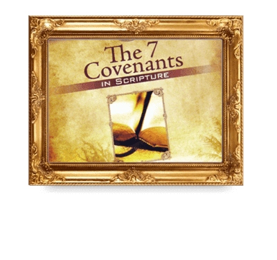 The Seven Covenants of YAHUVEH